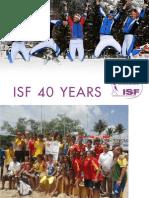 ISF 40 YEARS