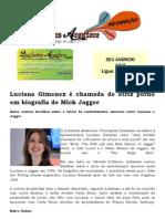Luciana Gimenez é chamada de atriz pornô em biografia de Mick Jagger