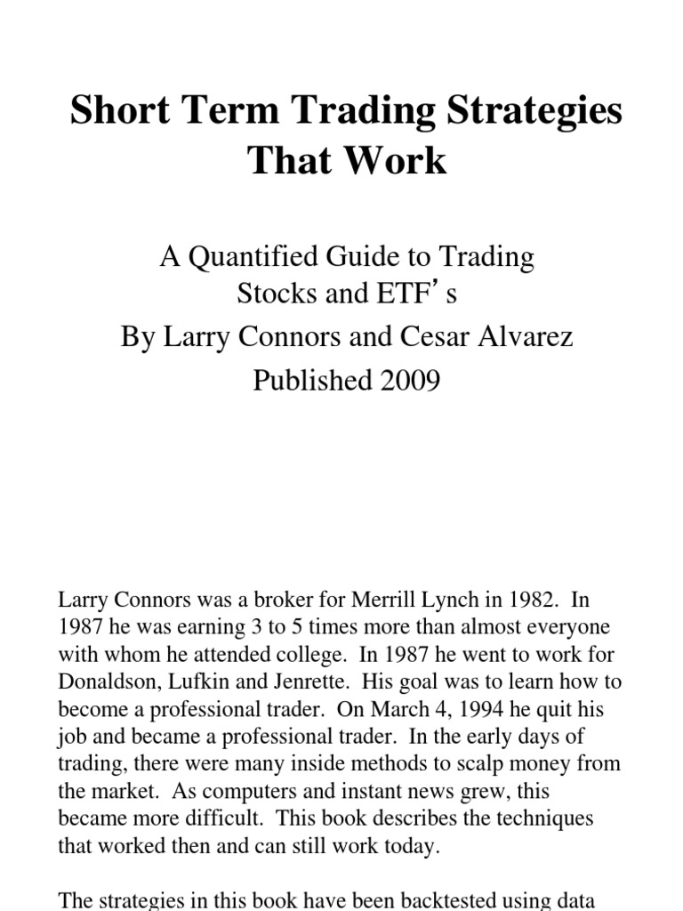 Short Term Trading Strategies That Work by Larry Connors and Cesar