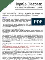 Studio legale CATTANI-LUCCA-Avv. Paolo & Giovanni Cattani, Perchè ?
