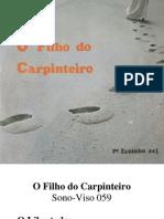 O Filho Do Carpinteiro - SV 059