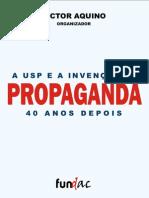 A USP e a Invencao Da Propaganda, 40 Anos Depois