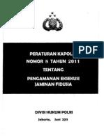 Mabes Polri-Perkap No.8 Thn 2011 Ttg Pengamanan Eksekusi Fidusia