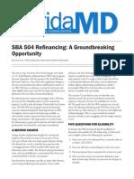 SBA 504 Refinancing - A Groundbreaking Opportunity
