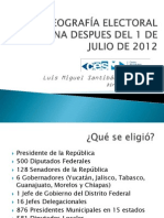 Geografía Electoral Mexicana después del 1 de Julio 2012 - Por Luis M Santibañez