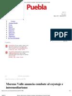 18-07-2012 Moreno Valle anuncia combate al coyotaje e intermediarismo - Sexenio.com.Mx