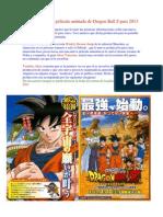 Noticias Sobre Dragon Ball