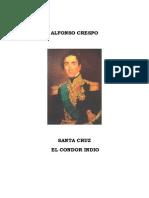 Crespo Alfonso, Santa Cruz El Condor Indio