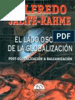 El lado oscuro de la Globalización - Alfredo Jalife- Rahme
