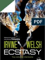 """Irvine Welsh, """"Ecstasy_Trzy romanse chemiczne"""", Wydawnictwo Replika 2012 [fragment]"""