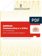 Aadhaar - Communicating to a billion - An Awareness and Communication Report