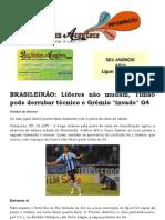 BRASILEIRÃO Líderes não mudam, Timão pode derrubar técnico e Grêmio invade G4