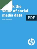 Unlock the Value of Social Media Data