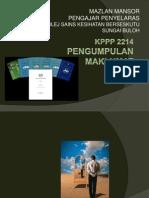 KPPP2214 PENGUMPULAN MAKLUMAT