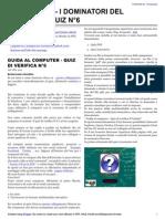 Guida al Computer - Quiz di verifica N°6