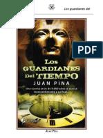 Juan Pina - Los Guardianes Del Tiempo