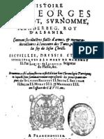 Histoire de Georges Castriot, Surnommé Scanderbeg, Roy d'Albanie - Jacques de Lavardin (1604)