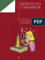 Instituto do Consumidor (2002) O Gás em Casa - Guia para a Segurança na sua Utilização