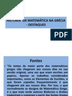 HISTÓRIA  DA MATEMÁTICA NA GRÉCIA - DESTAQUES