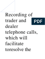 Recording of Trader and Dealer Telephone Calls