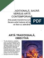 ARTĂ ARTA TRADIŢIONALĂ, SACRĂ VERSUS ARTĂ CONTEMPORANĂ- drd Svetlana Sauciuc
