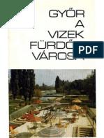 Győr, a vizek, fürdők város, 1972 k.
