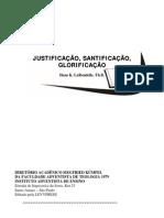 Hans K. LaRondelle - Justifificação, Santificação, Glorificação