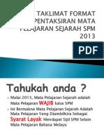 Taklimat Format Pentaksiran Mata Pelajaran Sejarah Spm 2013