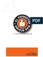 """1 Concurso de Seguridad Vial """"El Conductor más seguro"""""""