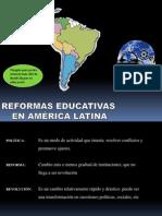 Reformas Educativas en Amrica Latina Para Exponer