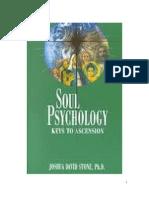 Soul Psychology - Keys to Ascension by Joshua David Stone, Ph.D.