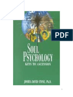Soul Psychology - Keys to Ascension by Joshua David Stone, Ph.D.