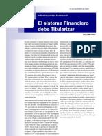 El Sistema Financiero Debe Titularizar  (Jaime Dunn)