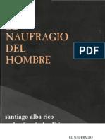 Alba Rico, Santiago - El Naufragio Del Hombre