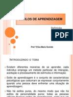 Estilos de Aprendizagem-Prof.ª Elisa