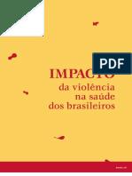 Impacto da Violência na Saúde dos Brasileiros