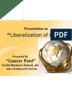 Liberalization of India (Gaurav Patel)