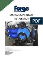 Mazda 3 MPS Intake