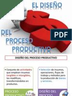 5) El diseño del proyecto (proceso productivo)