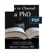 How to Channel a PhD