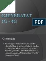 Gjeneratat 1G 2G 3G 4G