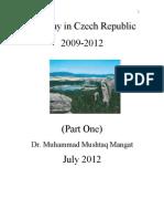 My Stay in Czech Republic 2009-2012 (Part One)