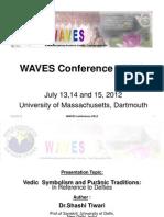 Shashi Tiwari Keynote WAVES 2012 PPT