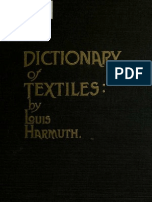 c28f10fd7 1915] Harmuth, Louis - Dictionary of Textiles   Textiles   Weaving