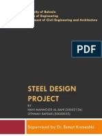 Steel Design Project: Laterally Supported and Unsupported Beams, Columns, Column Base Plate, Connections