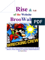 The Rise and Fall of the Website Broowaha