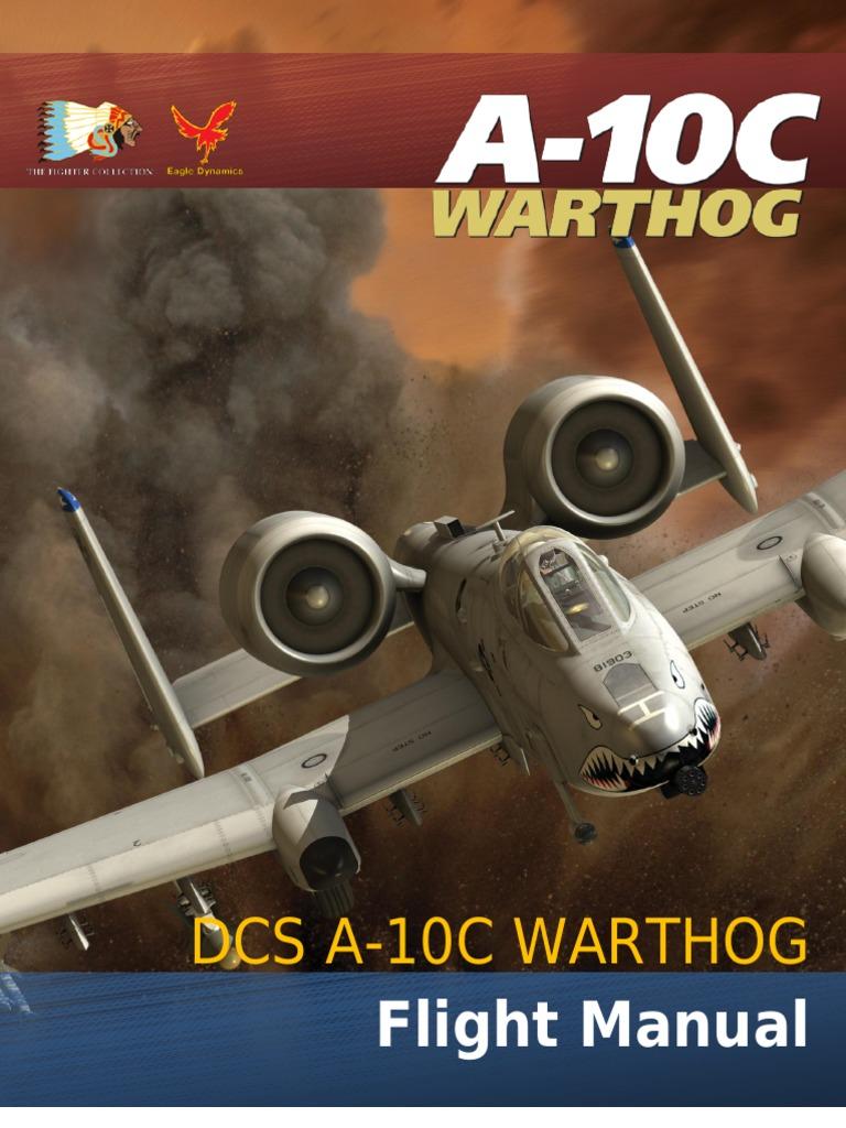 DCS a-10C Flight Manual | Close Air Support | Aerospace