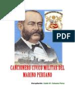 Cancionero Civico Militar Himnos,Marchas y Canciones para La Marina de Guerra Del PERU