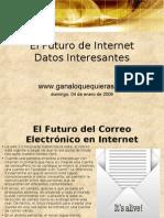 El Futuro de Internet Datos Interesantes