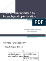 Diseases Characterised by Parenchymal Opacification